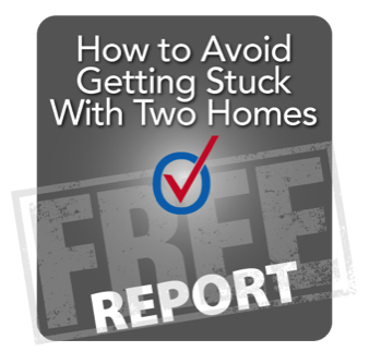 Stuck With Two Homes Report
